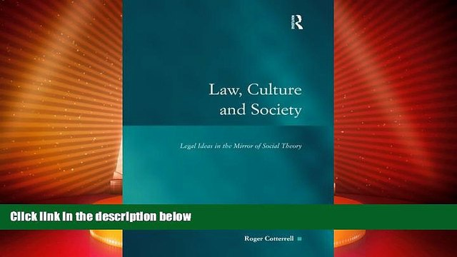 Big Deals  Law, Culture and Society: Legal Ideas in the Mirror of Social Theory (Law, Justice and