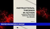 FAVORIT BOOK Instructional Theories in Action: Lessons Illustrating Selected Theories and Models