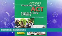 Enjoyed Read Preparing for the ACT English, Reading   Writing - Student Edition