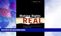 Big Deals  Making Rights Real: Activists, Bureaucrats, and the Creation of the Legalistic State