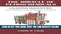 [New] Ebook Miracle of Petrochemicals: Olefins Industry: An In-Depth Look at Steam-Crackers Free