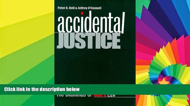 Must Have  Accidental Justice: The Dilemmas of Tort Law (Yale Contemporary Law Series)  READ Ebook