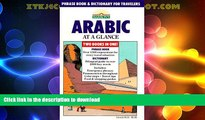 READ BOOK  Arabic at a Glance: Phrase Book and Dictionary for Travelers FULL ONLINE