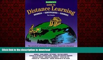 READ THE NEW BOOK Barron s Guide to Distance Learning: Degrees, Certificates, Courses (Barrons