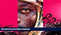 FAVORITE BOOK  Three Worlds Gone Mad: Dangerous Journeys through the War Zones of Africa, Asia,
