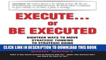 [PDF] FREE Execute... or Be Executed [Download] Online