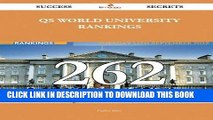 Read Now QS World University Rankings 262 Success Secrets: 262 Most Asked Questions On QS World