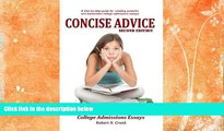 Choose Book Concise Advice: Jump-Starting Your College Admissions Essays (Second Edition)