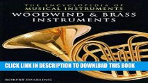 Read Now Woodwind   Brass Instruments (The Encyclopedia of Musical Instruments) Download Book