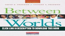 [DOWNLOAD] PDF Between Worlds, Third Edition: Access to Second Language Acquisition New BEST SELLER