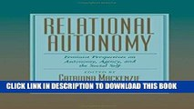 [EBOOK] DOWNLOAD Relational Autonomy: Feminist Perspectives on Autonomy, Agency, and the Social