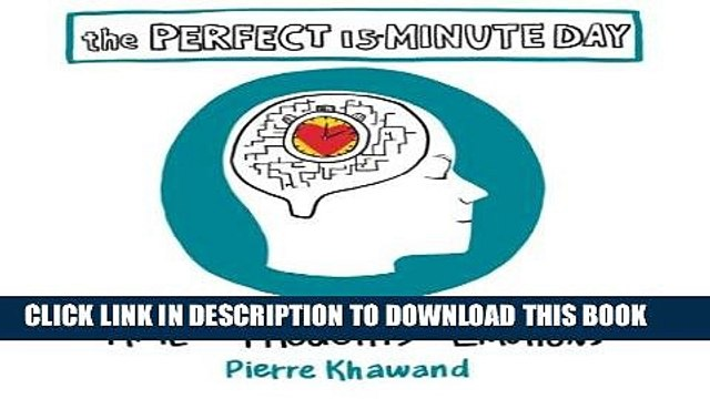 [Ebook] The Perfect 15-Minute Day: Managing Your Time, Thoughts, and Emotions Download Free