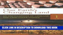 Read Now Our Earth s Changing Land [2 volumes]: An Encyclopedia of Land-Use and Land-Cover Change