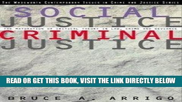 [BOOK] PDF Social Justice/Criminal Justice: The Maturation of Critical Theory in Law, Crime, and