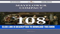 Read Now Mayflower Compact 108 Success Secrets: 108 Most Asked Questions On Mayflower Compact -