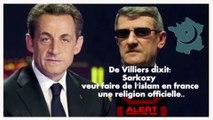 Philippe de Villiers et l'islam électoraliste de Sarkozy et de Juppé