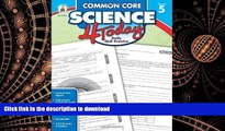 EBOOK ONLINE Common Core Science 4 Today, Grade 5: Daily Skill Practice (Common Core 4 Today) READ