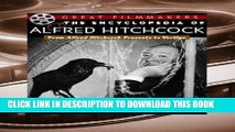 Read Now The Encyclopedia of Alfred Hitchcock: From Alfred Hitchcock Presents to Vertigo (Library