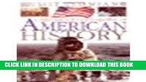 Read Now Children s Encyclopedia of American History by David C. King, King, David C. [DK