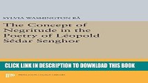 [Free Read] The Concept of Negritude in the Poetry of Leopold Sedar Senghor Full Online