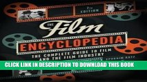 Read Now Ephraim Katz: The Film Encyclopedia : The Complete Guide to Film and the Film Industry