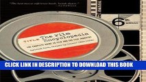 Read Now The Film Encyclopedia: The Complete Guide to Film and the Film Industry (Film