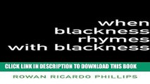 [Free Read] When Blackness Rhymes with Blackness Free Online