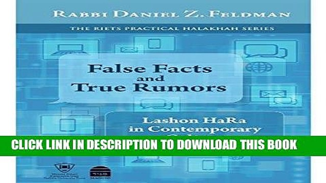 [Free Read] False Facts and True Rumors: Lashon Hara in Contemporary Culture Full Online