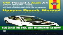[READ] EBOOK VW Passat   Audi A4: Passat (1998 thru 2005)   Audi A4 (1996 thru 2001) 1.8L