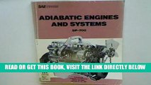 [READ] EBOOK Adiabatic Engines and Systems (S P (Society of Automotive Engineers)) ONLINE COLLECTION