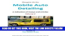 [FREE] EBOOK Mobile Auto Detailing - A Collection of Essays and Articles - Volume V (Lance Winslow