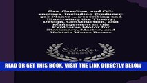 [FREE] EBOOK Gas, Gasoline, and Oil-Engines, Including Producer-Gas Plants ... Describing and