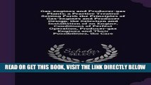 [READ] EBOOK Gas-engines and Producer-gas Plants; a Practice Treatise Setting Forth the Principles