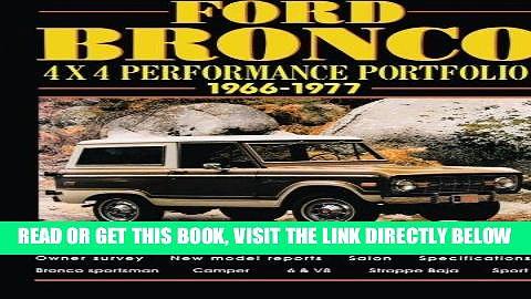 [FREE] EBOOK Ford Bronco 4X4 Performance Portfolio 1966-1977 ONLINE COLLECTION