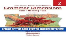 [READ] EBOOK Grammar Dimensions 2: Form, Meaning, Use (Grammar Dimensions: Form, Meaning, Use)