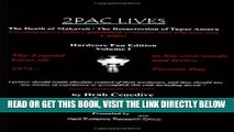 [FREE] EBOOK 2Pac Lives The Death of Makaveli / The Resurrection of Tupac Amaru (Volume 1) ONLINE