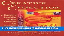 [Free Read] Creative Evolution: A Physicist s Resolution Between Darwinism and Intelligent Design