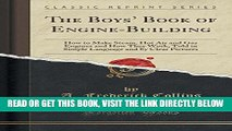 [FREE] EBOOK The Boys  Book of Engine-Building: How to Make Steam, Hot Air and Gas Engines and How