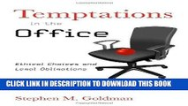 [Free Read] Temptations in the Office: Ethical Choices and Legal Obligations Free Online