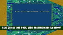 [FREE] EBOOK The Automobilist Abroad ONLINE COLLECTION