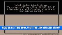 [READ] EBOOK Vehicle Lighting Trends - Pbn SP-692 (Society of Automotive Engineers)) ONLINE