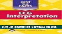 [READ] EBOOK Just the Facts: ECG Interpretation (Just the Facts Series) BEST COLLECTION