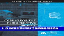 [READ] EBOOK Caring for the Perioperative Patient: Essential Clinical Skills BEST COLLECTION