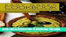 Ebook Easy Greek Cookbook: 50 Authentic Greek and Mediterranean Recipes (Greek Cooking, Greek