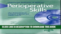[READ] EBOOK Perioperative Skills: An Interactive Client-Centered Approach (CD-ROM for Windows,