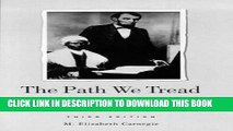 [READ] EBOOK The Path We Tread Blacks in Nursing Worldwide, 1854-1994: Blacks in Nursing