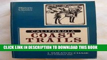 Ebook California Coast Trails: A Horseback adventure from Mexico to Oregon in 1911 (Historic