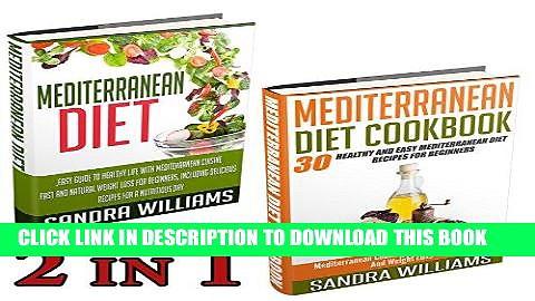 Best Seller Mediterranean Diet BUNDLE (Mediterranean Diet + Mediterranean Diet Cookbook): Easy