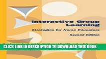 [READ] EBOOK Interactive Group Learning: Strategies for Nurse Educators, Second Edition ONLINE