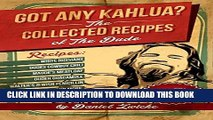 Ebook Got Any Kahlua? The Collected Recipes of The Dude: The Big Lebowski Cookbook   .... Funniest